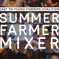 East TN Young Farmers Coalition Summer Mixer <br> Aug 27th<br> Ironwood Studios