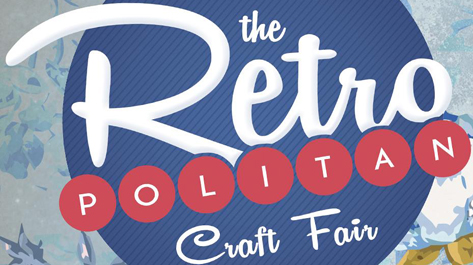 Retropolitan Craft Fair