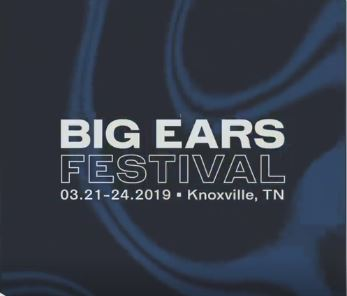 Big Ears Festival<br>March 21st - 24th <br> Downtown Knoxville