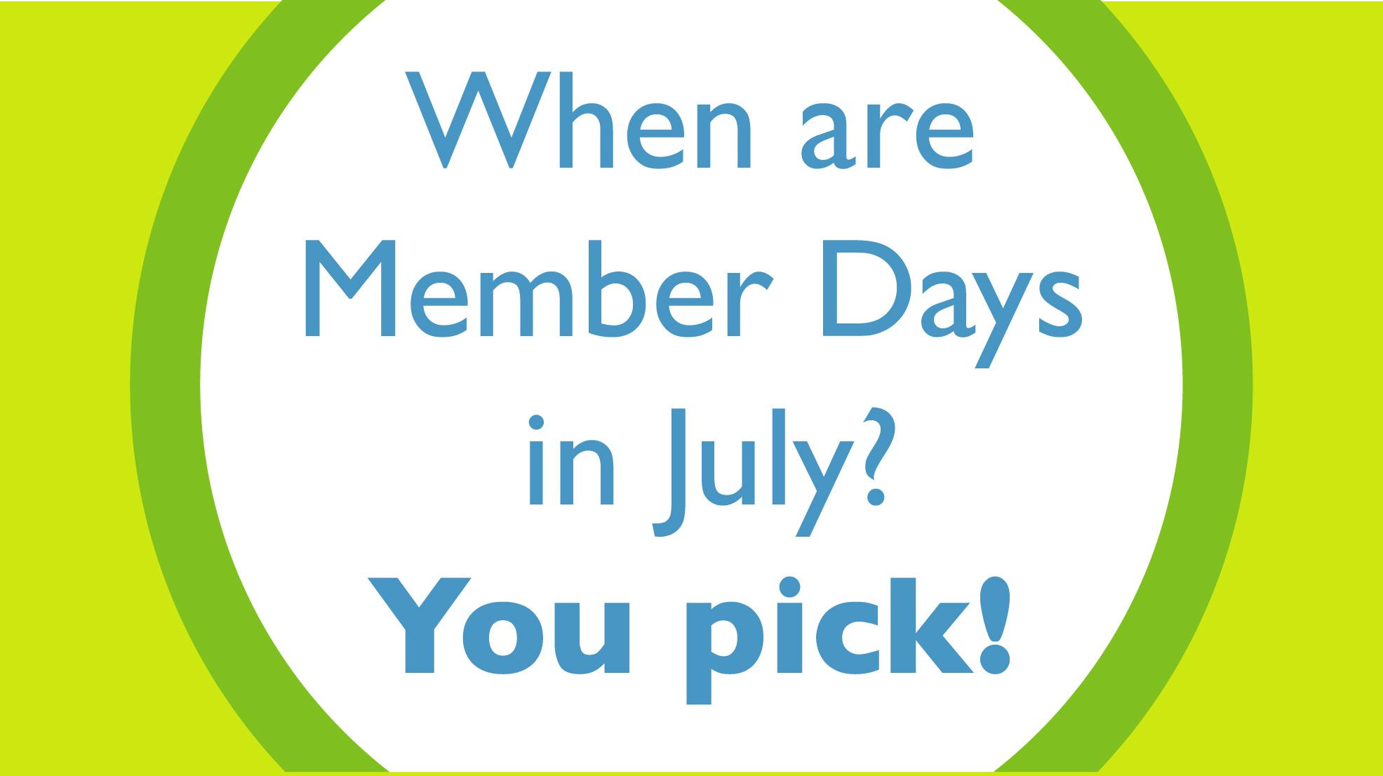 July Member Days