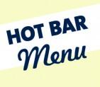Hot Bar Menu