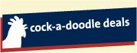2 Cock-A-Doodle Deals