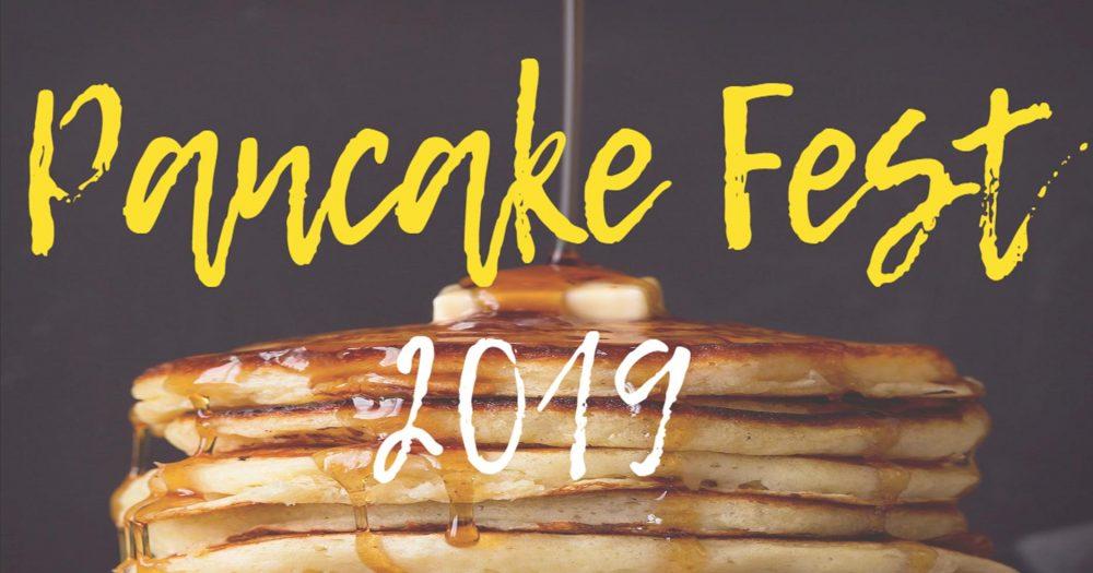 Pancake Fest 2019<br>March 1st, 2019<br>O'Connor Senior Center<br>